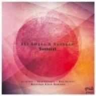Aki Amano & Sunbeam - Sunburst (Original mix)