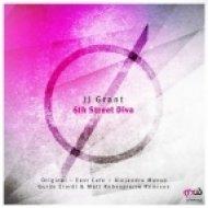 JJ Grant - 6th Street Diva (Original Mix)