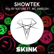 Showtek feat. Mc Ambush - 90s by Nature (Beatz Freq & Massive Tune Bootleg) (Beatz Freq & Massive Tune Bootleg)
