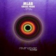 Mlab - Greek Pride (Original Mix)
