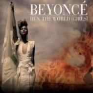 Beyonce - Run The World (Mars3ll Remix)