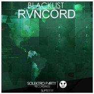RVNCORD - Blacklist (Original mix)