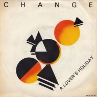 Change - A Lovers Holiday (Original mix)