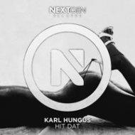 Karl Hungus - Hit Dat (Original mix)