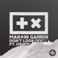 Martin Garrix (feat Usher) - Don\'t Look Down (DJ FmSteff 2015 Totalmix)