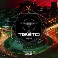 Arauz - Tiesto Tribute 2015 ()