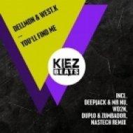 WD2N, Dellmon, West.K - You\'ll Find Me (WD2N Remix)