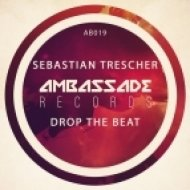 Sebastian Trescher - Drop The Beat (Original Mix)