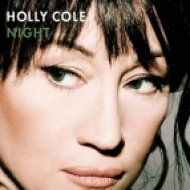 Holly Cole - Walk Away (Original Mix)