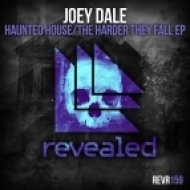 Joey Dale - Haunted House (Original Mix)