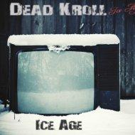 Dead Kroll - Blizzard (Original mix)