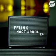 Ffunk - Nocturne (Original Mix)