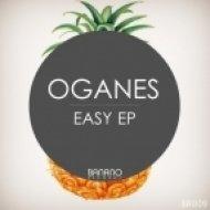 Oganes - Easy (Original Mix)