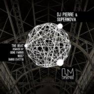 DJ Pierre, Gene Farris, Supernova - The Beat (Gene Farris Remix)