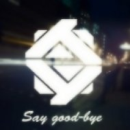 Deilax - Say good-bye (Original mix)