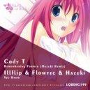 Cody T - Remembering Former (Hazuki Remix)