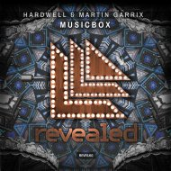 Hardwell & Martin Garrix - Musicbox (Original Mix)