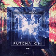 Ricky Mears - Putcha\' On! (Original mix)