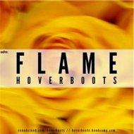 Hoverboots - Flame (Original mix)