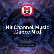 DJRICCO - Hit Channel Music (Club Dance Mix) ( Club Dance Mix)