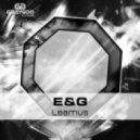E&G - Leamus (Original Mix)