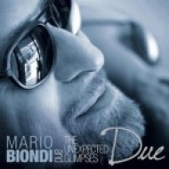 Mario Biondi & The Unexpected Glimpses - Do You Want Me To Stay (Original Mix)