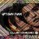 Mark Ronson feat. Bruno Mars - Uptown Funk (Will Sparks Remix)