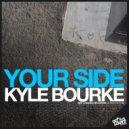 Kyle Bourke  - Your Side (SuperEVG mix)