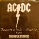 AC/DC - Thunderstruck (Champions Of Justice & Sullivan King Remix)