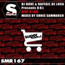 DJ Dove & Raffael De Luca & D.D.L - Give U Luv (Chris Sammarco Remix)