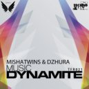 Mishatwins & Dzhura  - Music Dynamite (Original mix)