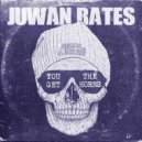 Juwan Rates - You Get The Horns (Original Mix)