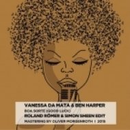 Vanessa Da Mata & Ben Happer - Boa Sorte (Good Luck) (Roland Romer & Simon Sheen Edit)