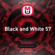 DJ Kot   - Black and White 57 ()