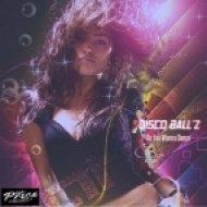 Disco Ball\'z - Do You Wanna Dance (Original Mix)