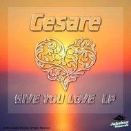 Cesare - Never Give Up (Original Mix)