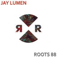 Jay Lumen - Roots 88 (Original Mix)