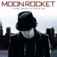 Moon Rocket ft. Lisala Beatty - The Way Love Is (Original Mix)