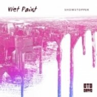 Wet Paint - Showstopper (Original mix)