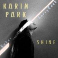 Karin Park - Shine (LarryKoek Ft. Ruber Remix)