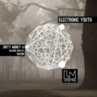 Electronic Youth, Tristan Ingram - Dirty Money (Original Mix)