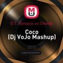 O.T. Genasis vs. Chardy - Coco (Dj VoJo Mashup)