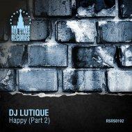 DJ Lutique - Happy (DJ Light Remix)