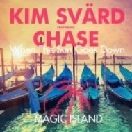 Kim Svard feat. Chase - When the Sun Goes Down (Original Mix)