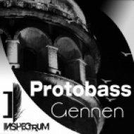 Protobass - Gennen (Original Mix)