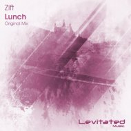 Zift - Lunch (Original Mix)