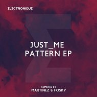 Just_Me - Pattern 01 (Original Mix)