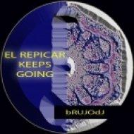 bRUJOdJ - El Repicar Keeps Going (Che Musica Mesh)