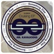 Mr. Kavalicious - Cruising (Original Mix)