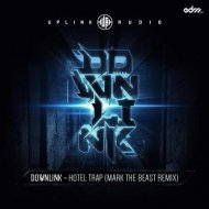 Downlink - Hotel Trap (Mark The Beast Remix)